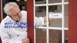 Why Do Must Restaurants Fail