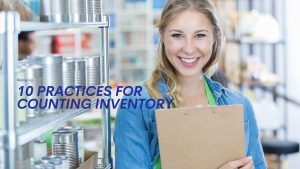 10 Best Practices for Counting Inventory