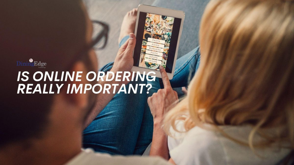 Is Online Ordering Really Important?